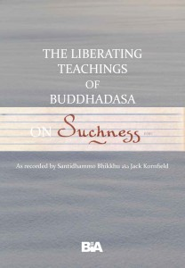 The Liberating Teachings Of Buddhadasa on Suchness รูปภาพ 1